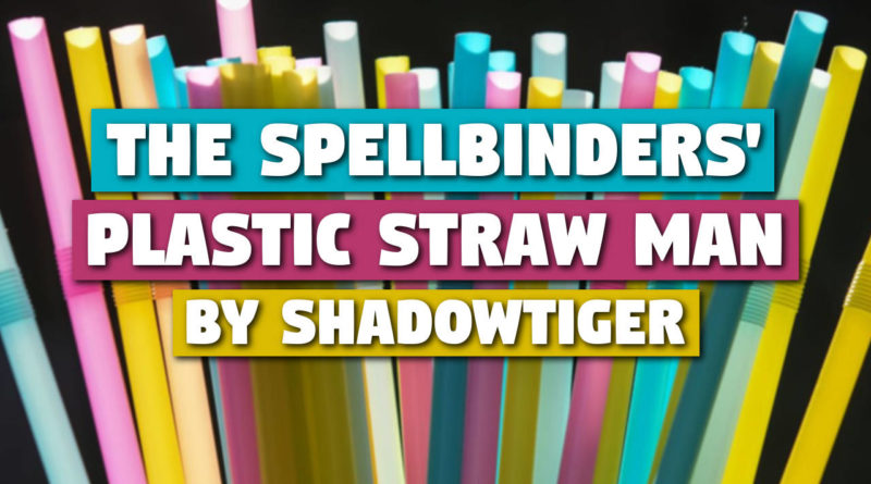 'The Spellbinders Plastic Strawman' by ShadowTiger