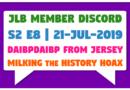 JLB MDC   S2 E8   Milking the History Hoax (21-Jul-2019)