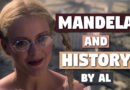 'Mandela and History' by Al