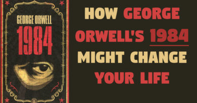 How Orwell's 1984 Might Change Your Life