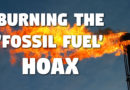 Burning the Fossil Fuel Hoax