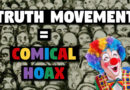 The 'Truth Movement' is a Comical Hoax (22-Aug-2019)