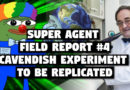Super Agent Field Report #4: Cavendish Experiment To Be Replicated