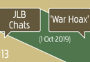 JLB Chats #13 'War Hoax' (1-Oct-2019)