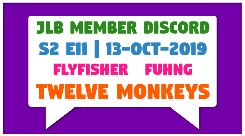 JLB MDC | S2 E11 | Twelve Monkeys (13-Oct-2019)