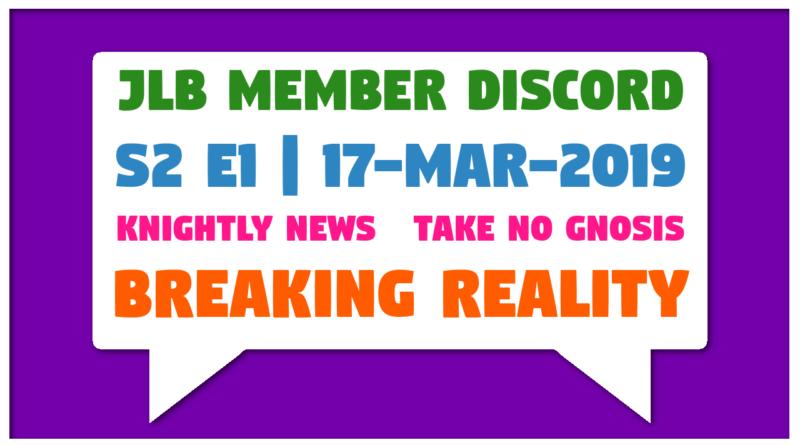 JLB MDC | S2 E1 | Breaking Reality (17-Mar-2019)