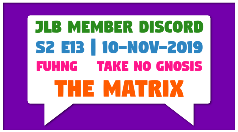 JLB MDC | S2 E13 | The Matrix (10-Nov-2019)