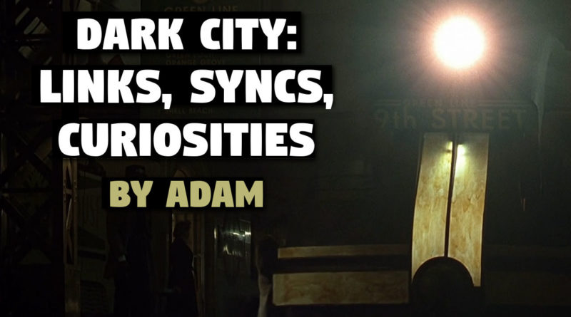'Dark City: Syncs, Links, and Curiosities' by Adam