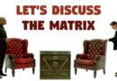 Let's Discuss The Matrix
