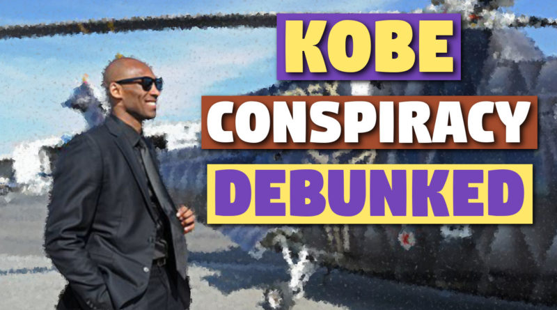 Kobe Brant conspiracy theories can be debunked.