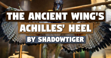'The Ancient Wing's Achilles' Heel' by ShadowTiger