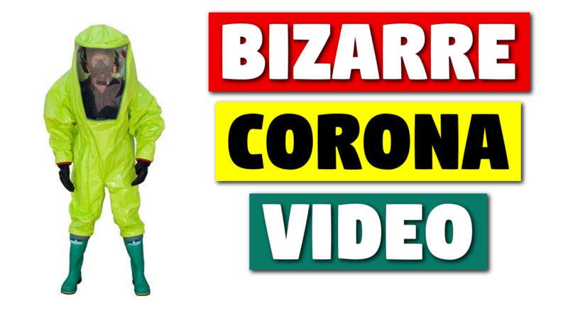 Bizarre Coronavirus Video