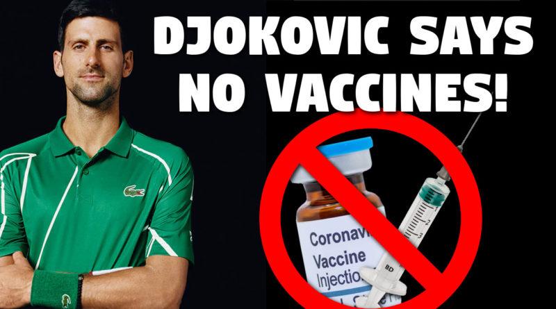 Nocaj Djokovic is an anti vaxxer allegedly