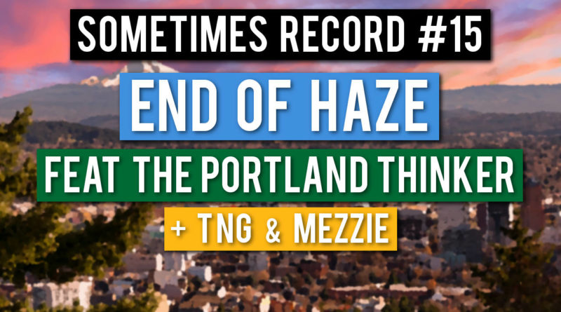 Sometimes Record #15   End of Haze (27-Mar-2020)
