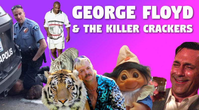 George Floyd and Killer Cops