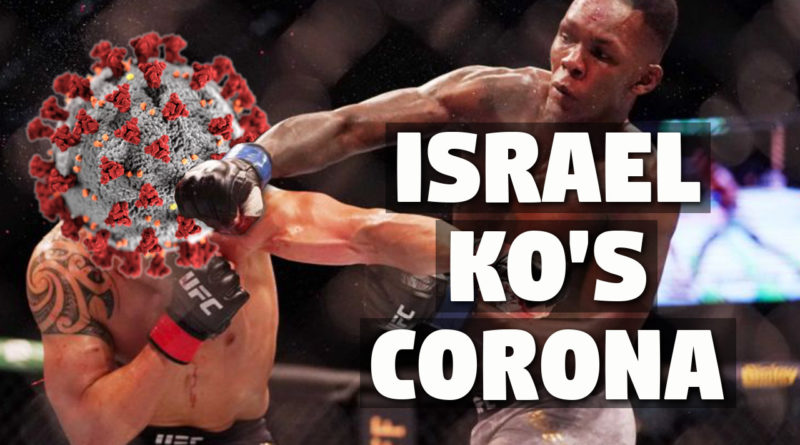 Israel Adesanya does not believe in coronavirus -- or does he?