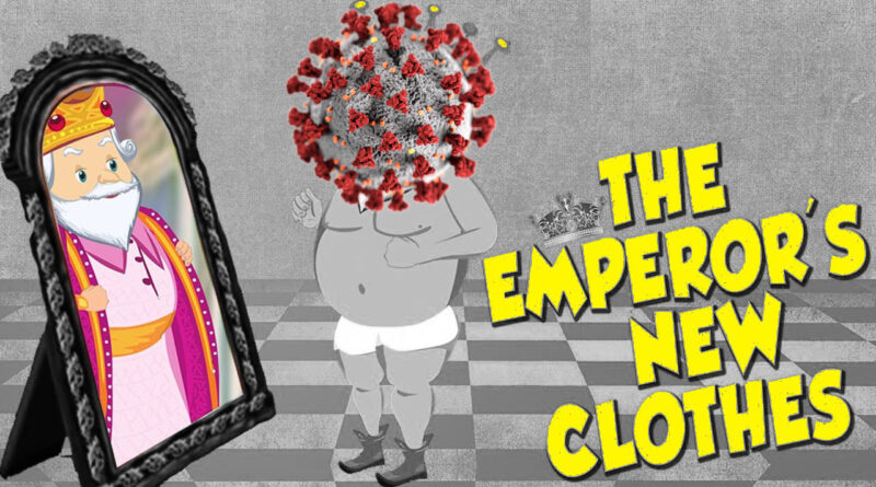 Coronavirus modelling is like the emperor's new clothes