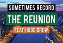 Sometimes Record Reunion