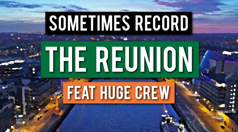 Sometimes Record Reunion
