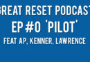 Great Reset Podcast
