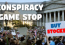 The Conspiracy Game Stop