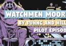 Watchmen Moore (Pilot)