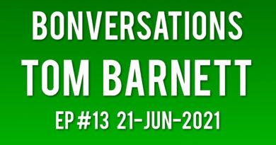 Bonversations | Ep #13 | Tom Barnett (21-Jun-2021)