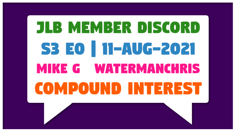 Member Discord Call Season 3 Episode 0 Compound Interest