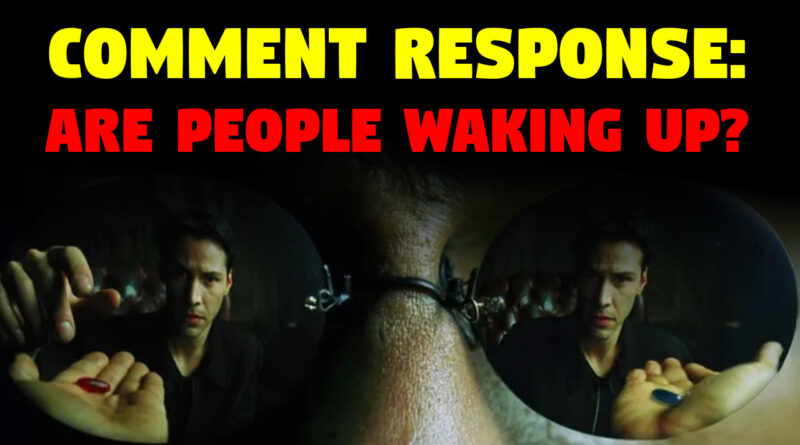 Are People Really Waking Up?