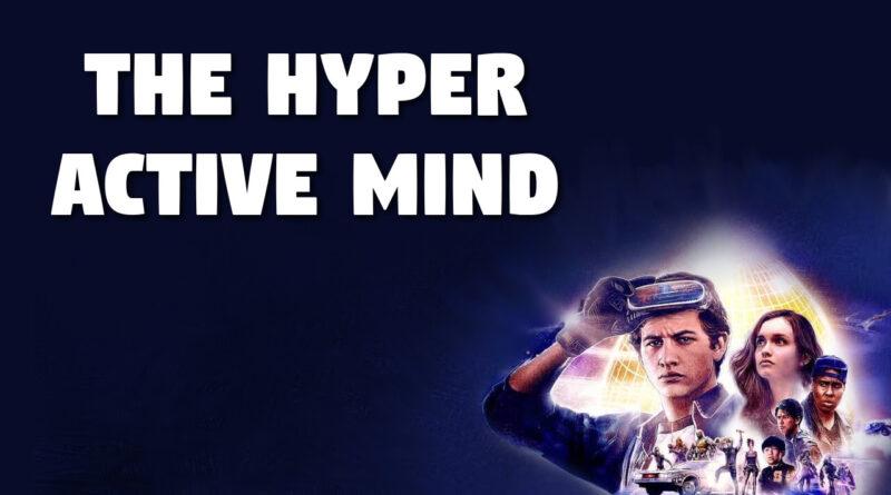 The Hyper Active Mind