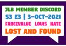 JLB MDC S3 E3 | Lost and Found (3-Oct-2021)